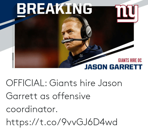 hire: OFFICIAL: Giants hire Jason Garrett as offensive coordinator. https://t.co/9vvGJ6D4wd