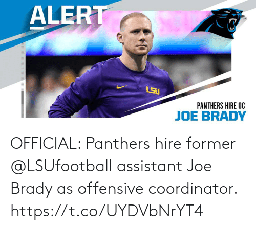 hire: OFFICIAL: Panthers hire former @LSUfootball assistant Joe Brady as offensive coordinator. https://t.co/UYDVbNrYT4