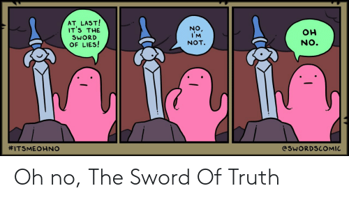 oh no: Oh no, The Sword Of Truth