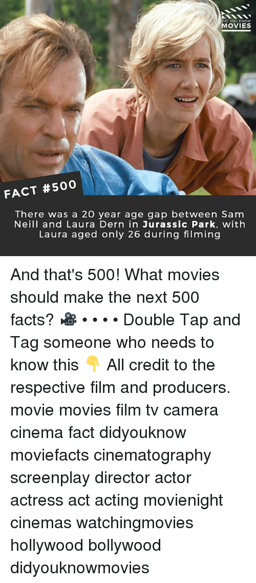 Bollywood: OID YOU KNOW  MOVIES  FACT #500  There was a 20 year age gap between Sam  Neill and Laura Dern in Jurassic Park, with  Laura aged only 26 during filming And that's 500! What movies should make the next 500 facts? 🎥 • • • • Double Tap and Tag someone who needs to know this 👇 All credit to the respective film and producers. movie movies film tv camera cinema fact didyouknow moviefacts cinematography screenplay director actor actress act acting movienight cinemas watchingmovies hollywood bollywood didyouknowmovies