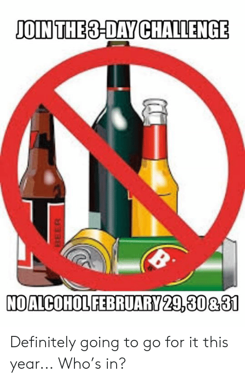 Dank, Definitely, and 🤖: OIN THE8-DAY CHALLENGE  ul  OALCOHOL FEBRUARY 29.30831 Definitely going to go for it this year... Who's in?
