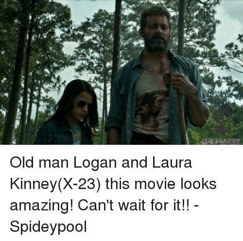 Spideypool: Old man Logan and Laura Kinney(X-23) this movie looks amazing! Can't wait for it!! - Spideypool