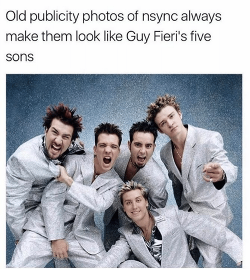 Memes, Old, and 🤖: Old publicity photos of nsync always  make them look like Guy Fieri's five  sons
