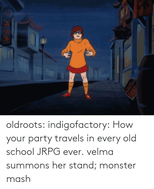 monster mash: oldroots:  indigofactory:  How your party travels in every old school JRPG ever.  velma summons her stand; monster mash
