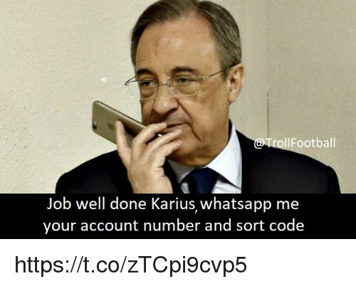 Memes, Whatsapp, and 🤖: ollFootball  Job well done Karius, whatsapp me  your account number and sort code https://t.co/zTCpi9cvp5