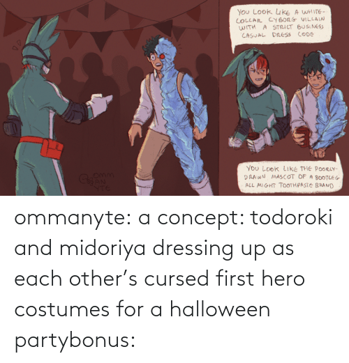 Bonus: ommanyte:  a concept: todoroki and midoriya dressing up as each other's cursed first hero costumes for a halloween partybonus: