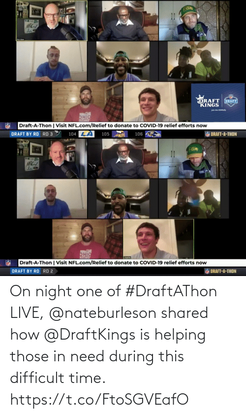 Shared: On night one of #DraftAThon LIVE, @nateburleson shared how @DraftKings is helping those in need during this difficult time. https://t.co/FtoSGVEafO