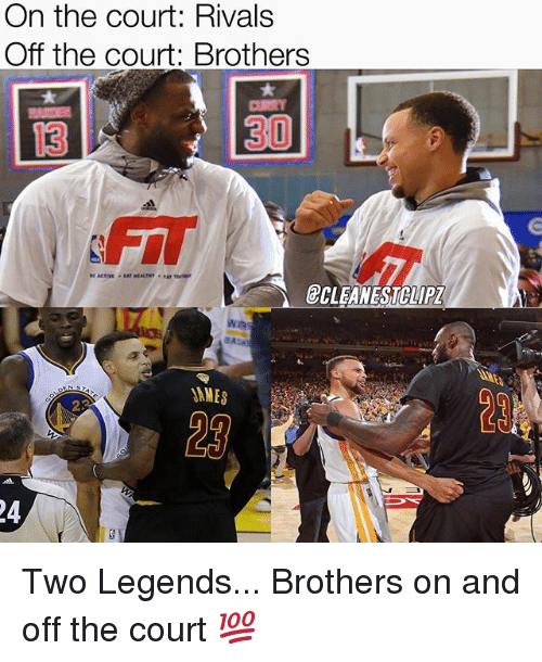courting: On the court: Rivals  Off the court: Brothers  13  1  30  FIT  @CLEANESTCLIP  2  23 Two Legends... Brothers on and off the court 💯