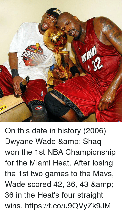 The Miami Heat: On this date in history (2006) Dwyane Wade & Shaq won the 1st NBA Championship for the Miami Heat.   After losing the 1st two games to the Mavs, Wade scored 42, 36, 43 & 36 in the Heat's four straight wins. https://t.co/u9QVyZk9JM