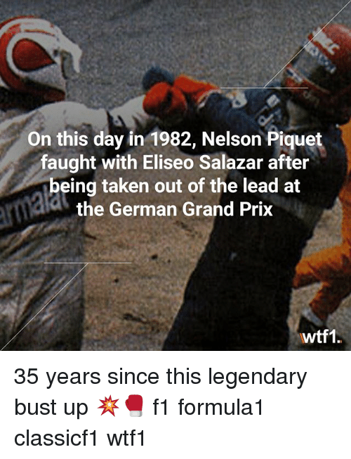 germane: On this day in 1982, Nelson Piquet  faught with Eliseo Salazar after  being taken out of the lead at  the German Grand Prix  wtf1. 35 years since this legendary bust up 💥🥊 f1 formula1 classicf1 wtf1