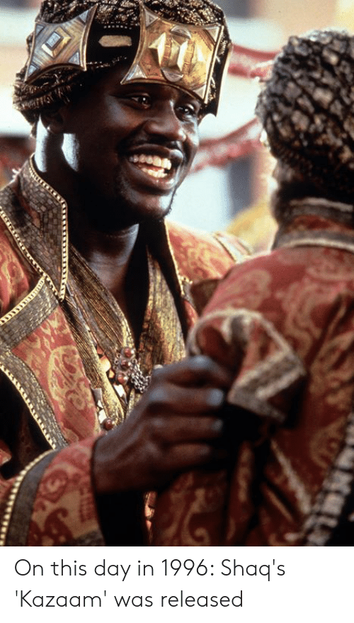 on this day: On this day in 1996: Shaq's 'Kazaam' was released