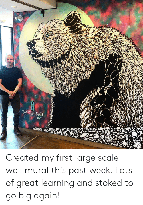 Stoked, Lots, and Big: ONCKGYNNART Created my first large scale wall mural this past week. Lots of great learning and stoked to go big again!