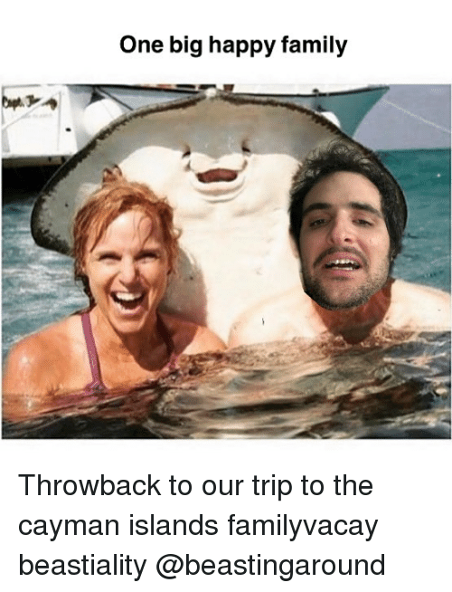 Family, Memes, and Happy: One big happy family Throwback to our trip to the cayman islands familyvacay beastiality @beastingaround