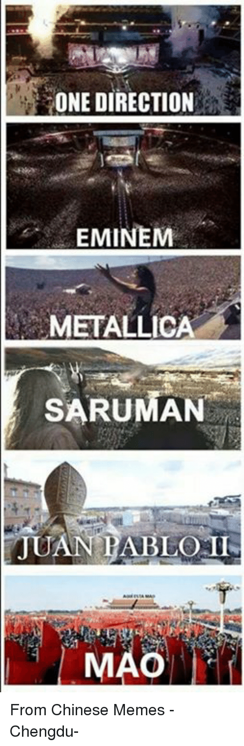 chinese meme: ONE DIRECTION  EMINEM  SARUMAN  II  JUAN PABLO From Chinese Memes -Chengdu-