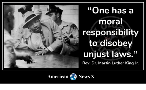 """one has a moral responsibility to disobey unjust laws: """"One has a  moral  responsibility  to disobey  unjust laws.""""  Rev. Dr. Martin Luther King Jr.  American News X"""