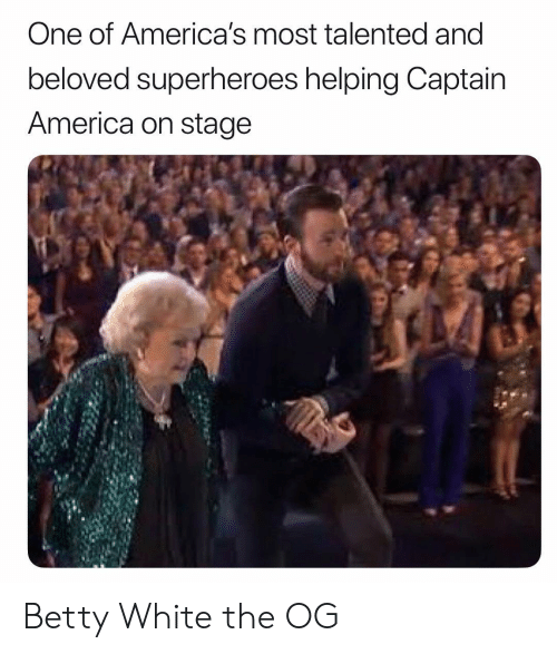 beloved: One of America's most talented and  beloved superheroes helping Captain  America on stage Betty White the OG