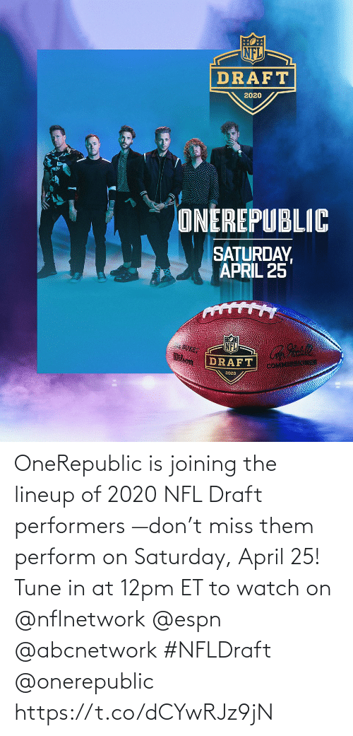 NFL draft: OneRepublic is joining the lineup of 2020 NFL Draft performers —don't miss them perform on Saturday, April 25! Tune in at 12pm ET to watch on @nflnetwork @espn @abcnetwork #NFLDraft @onerepublic https://t.co/dCYwRJz9jN