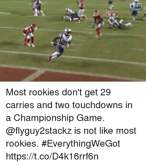 Memes, Game, and 🤖: ONFL  AFC CHAMP Most rookies don't get 29 carries and two touchdowns in a Championship Game.  @flyguy2stackz is not like most rookies. #EverythingWeGot https://t.co/D4k16rrf6n