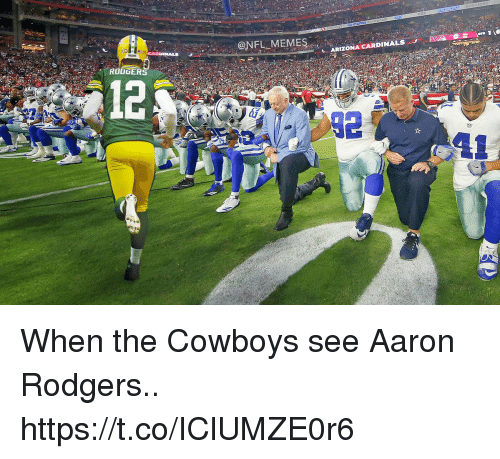 Arizona Cardinals: ONFL MEMES  A  1  ' ARIZONA CARDINALS  RODGERS When the Cowboys see Aaron Rodgers.. https://t.co/IClUMZE0r6
