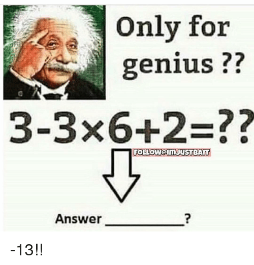 Only For Genius 3 3x62 Followoim Justbarr Answer 13 Meme On
