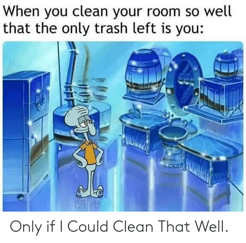 If I Could: Only if I Could Clean That Well.