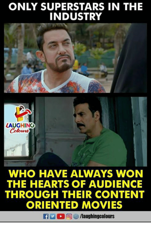 Wonned: ONLY SUPERSTARS IN THE  INDUSTRY  LAUGHING  Colowrs  WHO HAVE ALWAYS WON  THE HEARTS OF AUDIENCE  THROUGH THEIR CONTENT  ORIENTED MOVIES  f/laughingcolours