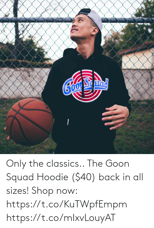 classics: Only the classics.. The Goon Squad Hoodie ($40) back in all sizes!  Shop now: https://t.co/KuTWpfEmpm https://t.co/mIxvLouyAT