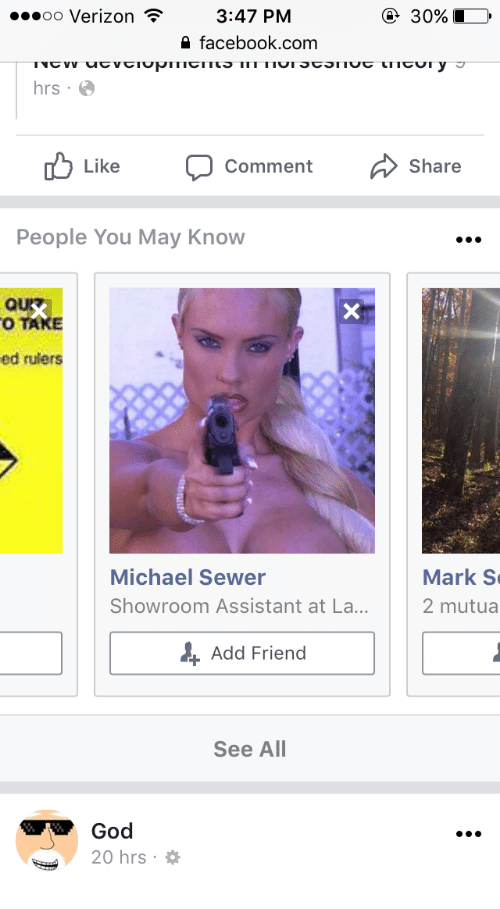 Facebook, God, and Verizon: oo Verizon 3:47 PM  30% 10,  2 facebook.com  hrs  Comment  Share  People You May Know  O TAKE  ed rulers  Michael Sewer  Showroom Assistant at La...  Mark S  2 mutua  + Add Friend  See All  God  20 hrs . *