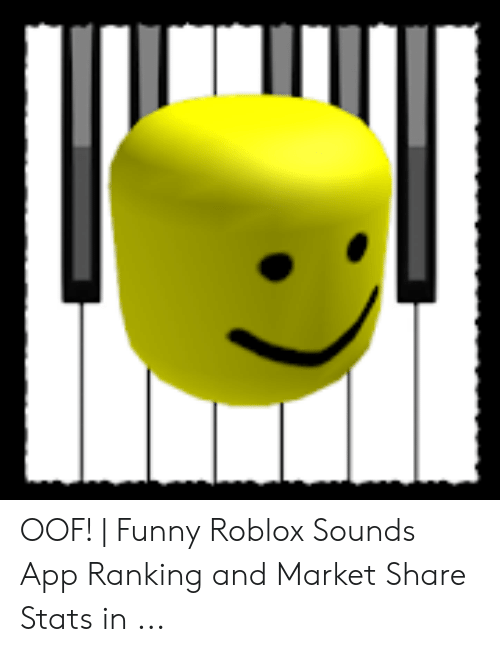 OOF! | Funny Roblox Sounds App Ranking and Market Share