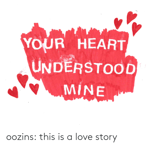 This Is A: oozins:  this is a love story