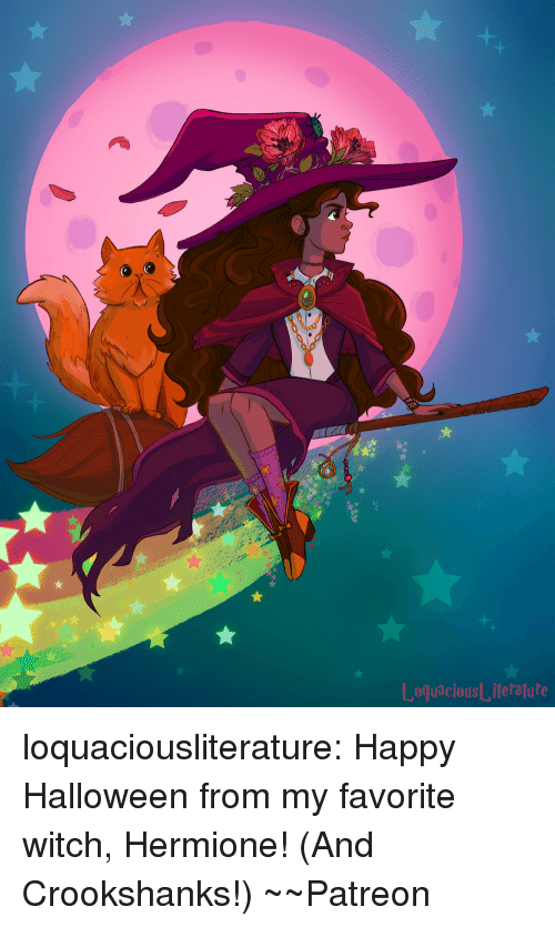 Halloween, Hermione, and Tumblr: oquaciousL,iteratule loquaciousliterature: Happy Halloween from my favorite witch, Hermione! (And Crookshanks!) ~~Patreon