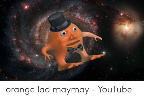 Orange Lad: orange lad maymay - YouTube