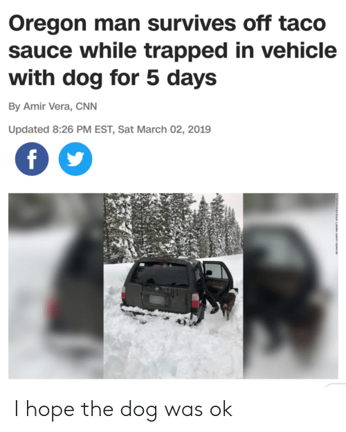 Oregon Man Survives Off Taco Sauce While Trapped in Vehicle With Dog