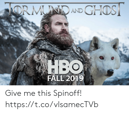 Fall, This, and Give Me: OS  FALL 2019 Give me this Spinoff! https://t.co/vlsamecTVb