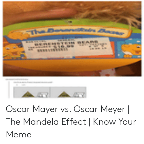 oscar meyer mandela effect