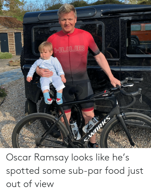 sub: Oscar Ramsay looks like he's spotted some sub-par food just out of view
