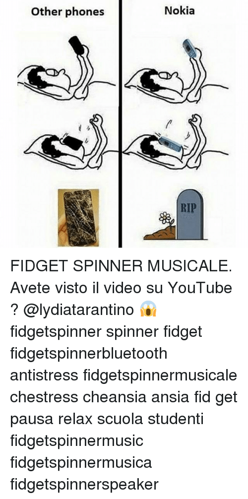 fid: Other phones  Nokia FIDGET SPINNER MUSICALE. Avete visto il video su YouTube ? @lydiatarantino 😱 fidgetspinner spinner fidget fidgetspinnerbluetooth antistress fidgetspinnermusicale chestress cheansia ansia fid get pausa relax scuola studenti fidgetspinnermusic fidgetspinnermusica fidgetspinnerspeaker