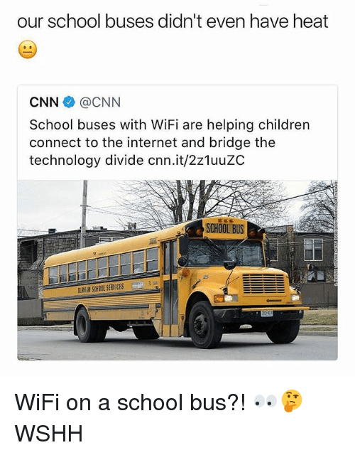 Children, cnn.com, and Internet: our school buses didn't even have heat  CNN@CNN  School buses with WiFi are helping children  connect to the internet and bridge the  technology divide cnn.it/2z1uuZC  SCHOOL BUS  DURRAM SCH OOL SERVICES WiFi on a school bus?! 👀🤔 WSHH