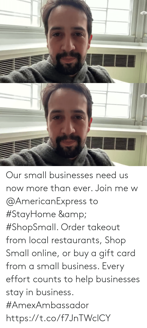 card: Our small businesses need us now more than ever. Join me w @AmericanExpress to #StayHome & #ShopSmall. Order takeout from local restaurants, Shop Small online, or buy a gift card from a small business. Every effort counts to help businesses stay in business. #AmexAmbassador https://t.co/f7JnTWclCY