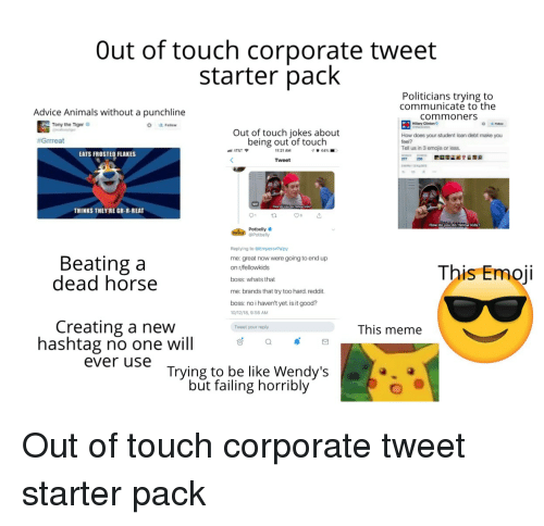 Out Of Touch Corporate Tweet Starter Pack Politicians Trying To