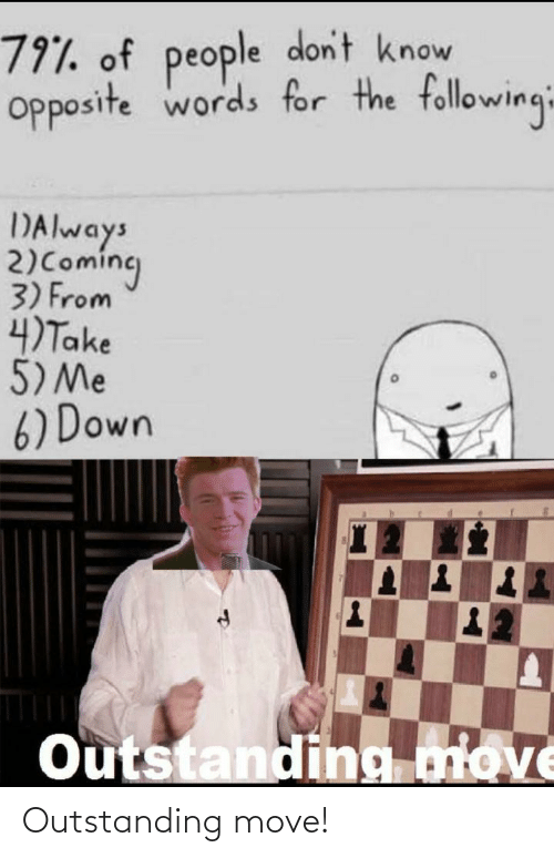 Outstanding Move: Outstanding move!