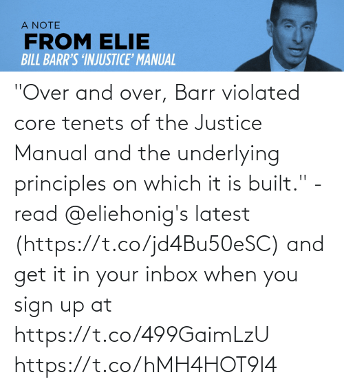 """Inbox: """"Over and over, Barr violated core tenets of the Justice Manual and the underlying principles on which it is built."""" - read @eliehonig's latest (https://t.co/jd4Bu50eSC) and get it in your inbox when you sign up at https://t.co/499GaimLzU https://t.co/hMH4HOT9l4"""