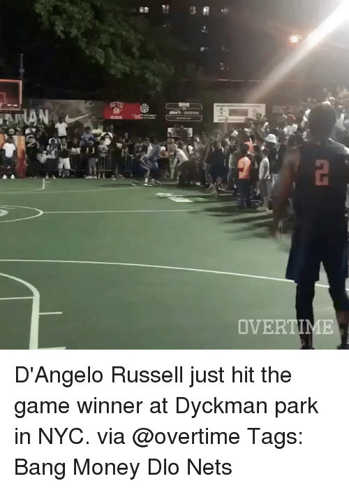 Hitted: OVERTIME D'Angelo Russell just hit the game winner at Dyckman park in NYC. via @overtime Tags: Bang Money Dlo Nets