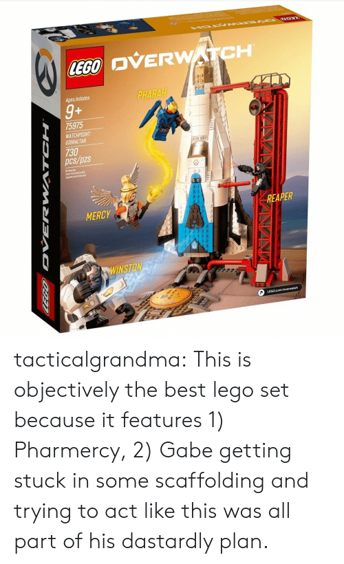 objectively: OVERWATCH  Ages/edades  PHARAH  9+  75975  WATCHPOIN  GIBRALTAR  730  pcs/pzs  1B11  Builing by  Jboet deconstruction  iguete poo Canstruir  MERCY  REAPER  9  pD tacticalgrandma:  This is objectively the best lego set because it features 1) Pharmercy, 2) Gabe getting stuck in some scaffolding and trying to act like this was all part of his dastardly plan.