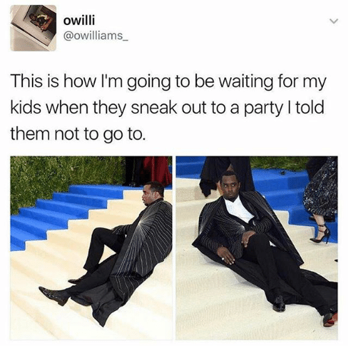 Kidsings: owilli  @owilliams  This is how I'm going to be waiting for my  kids when they sneak out to a party l told  them not to go to.