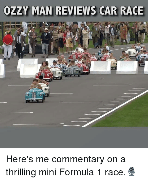 Memes, Race, and Reviews: OZ  AN REVIEWS CAR RACE Here's me commentary on a thrilling mini Formula 1 race.🎙