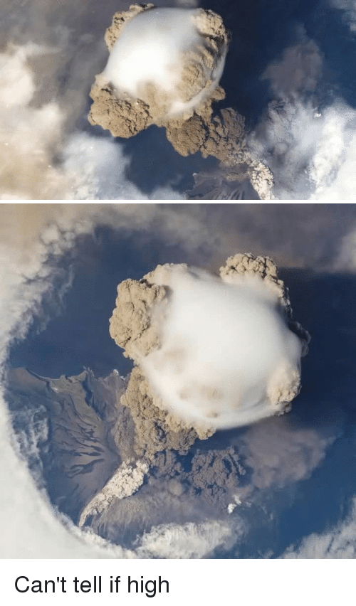 Taken, Time, and Volcano: p Can't tell if high