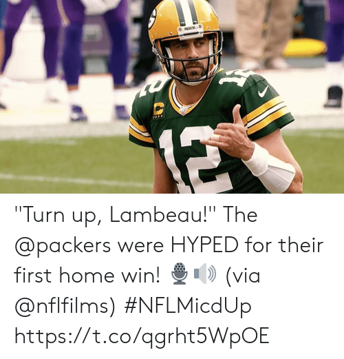 """hyped: PACKERS  12 """"Turn up, Lambeau!""""  The @packers were HYPED for their first home win! 🎙🔊  (via @nflfilms) #NFLMicdUp https://t.co/qgrht5WpOE"""