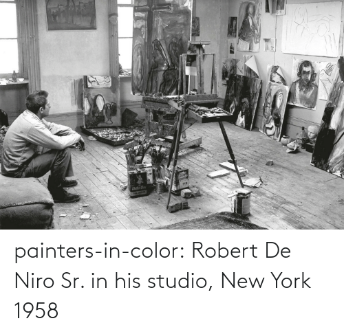 His: painters-in-color:  Robert De Niro Sr. in his studio, New York 1958
