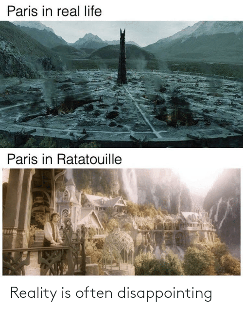 in-real-life: Paris in real life  Paris in Ratatouille Reality is often disappointing